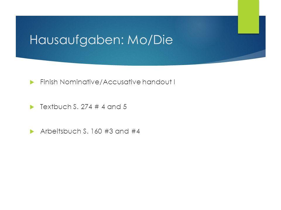 Hausaufgaben: Mo/Die Finish Nominative/Accusative handout I