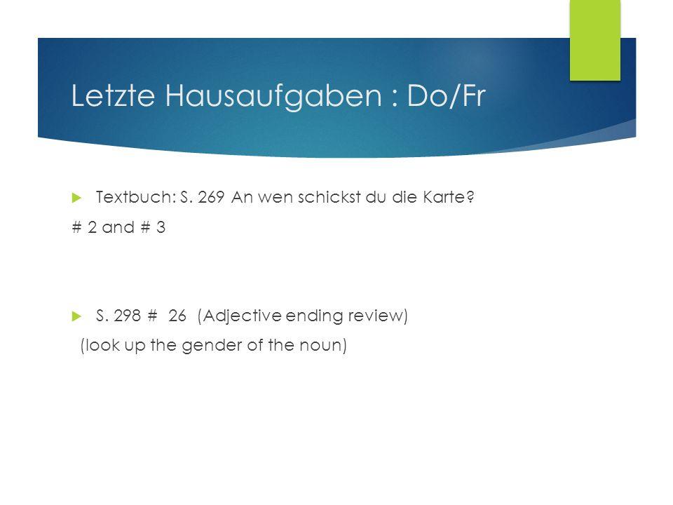 Letzte Hausaufgaben : Do/Fr