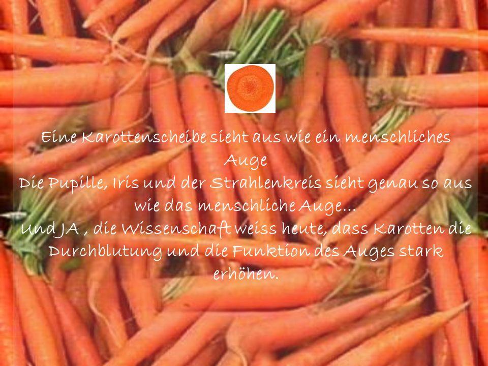 Eine Karottenscheibe sieht aus wie ein menschliches Auge