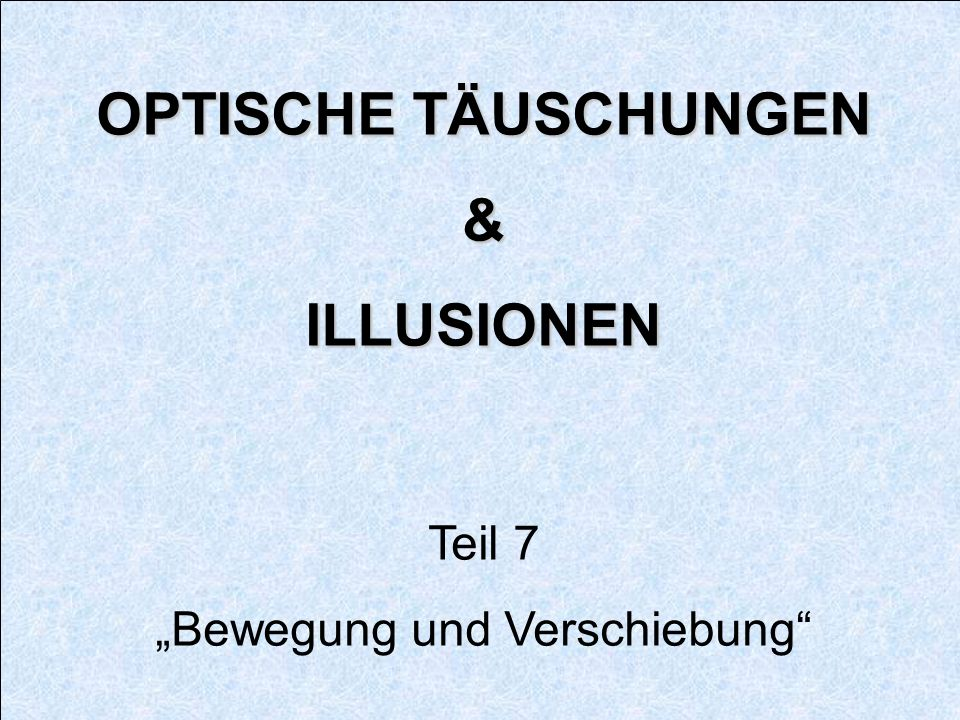 """""""Bewegung und Verschiebung"""