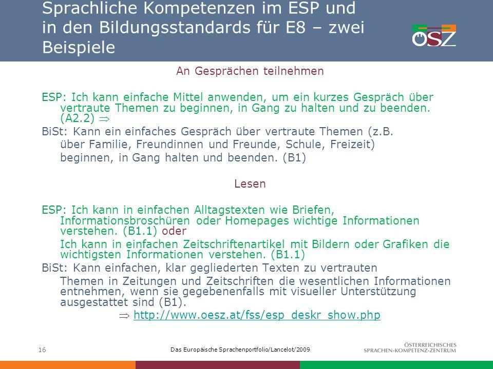 Sprachliche Kompetenzen im ESP und in den Bildungsstandards für E8 – zwei Beispiele