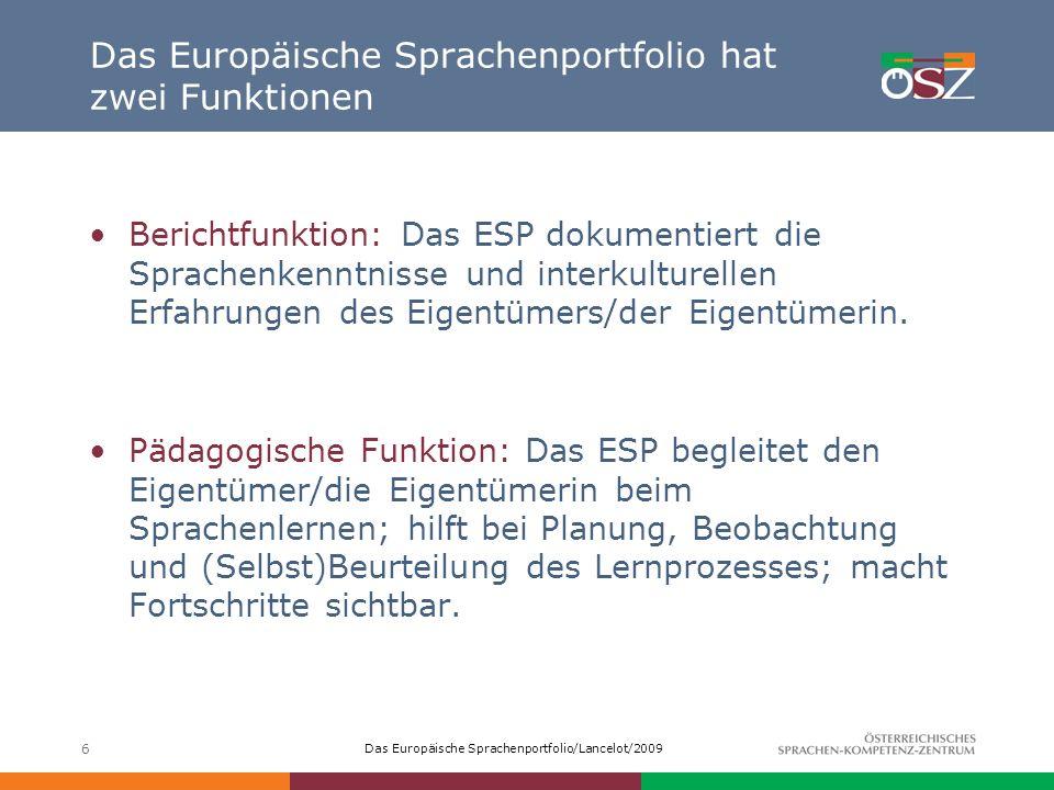 Das Europäische Sprachenportfolio hat zwei Funktionen
