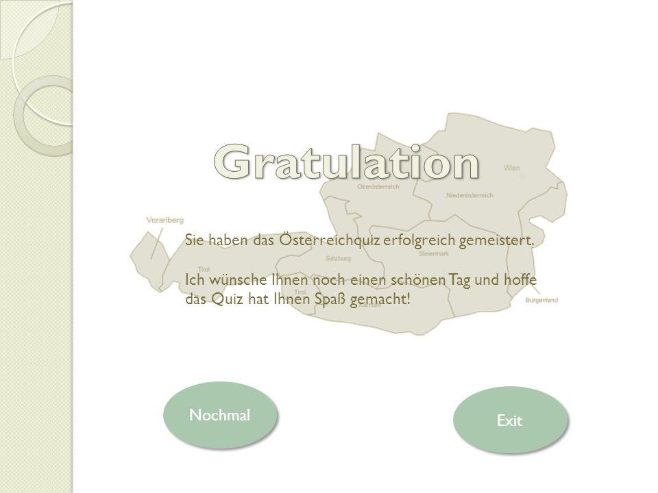 Gratulation Sie haben das Österreichquiz erfolgreich gemeistert.