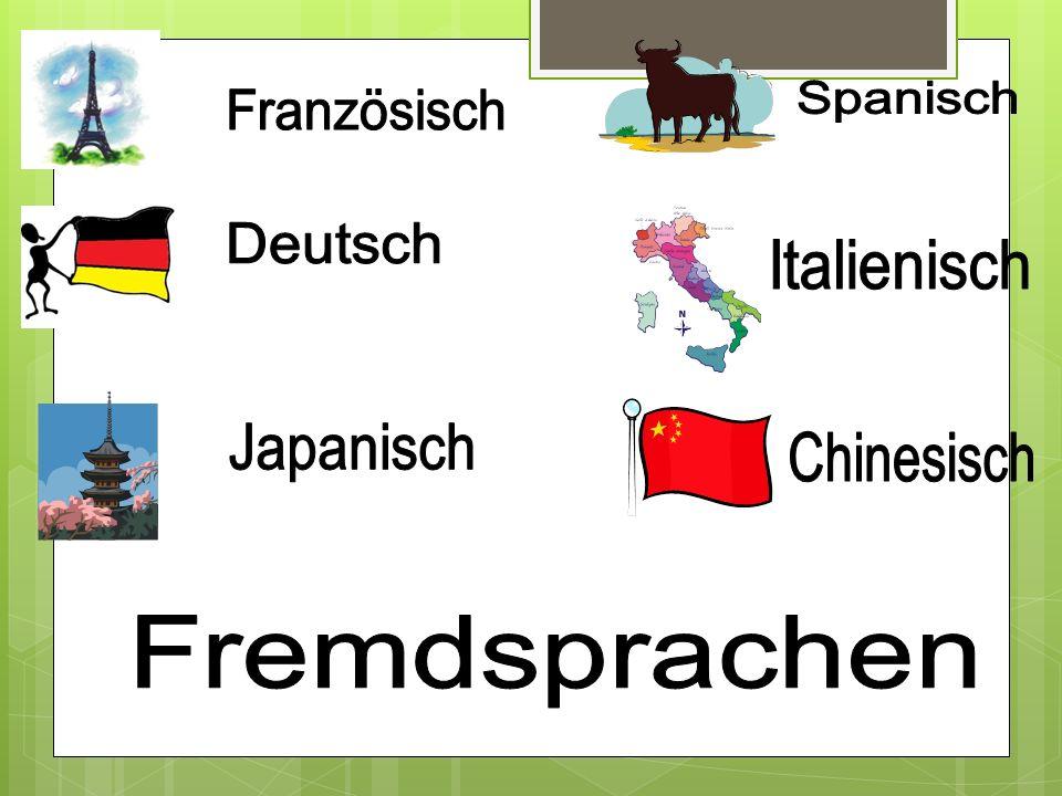 Spanisch Französisch Deutsch Italienisch Japanisch Chinesisch Fremdsprachen