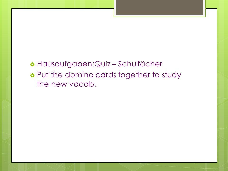 Hausaufgaben:Quiz – Schulfächer