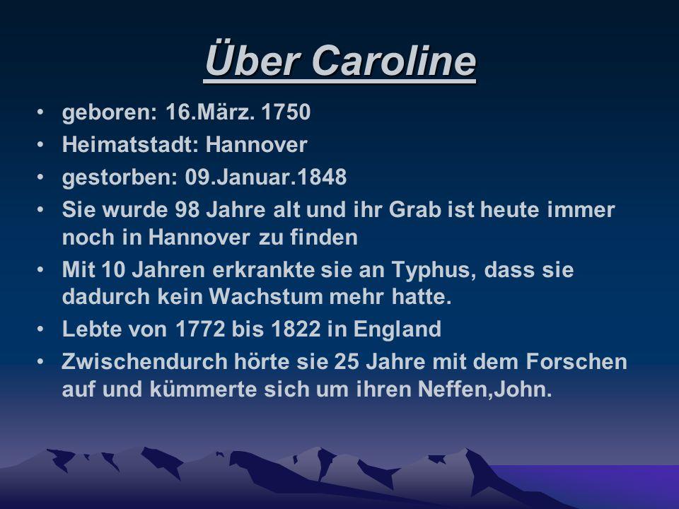 Über Caroline geboren: 16.März. 1750 Heimatstadt: Hannover