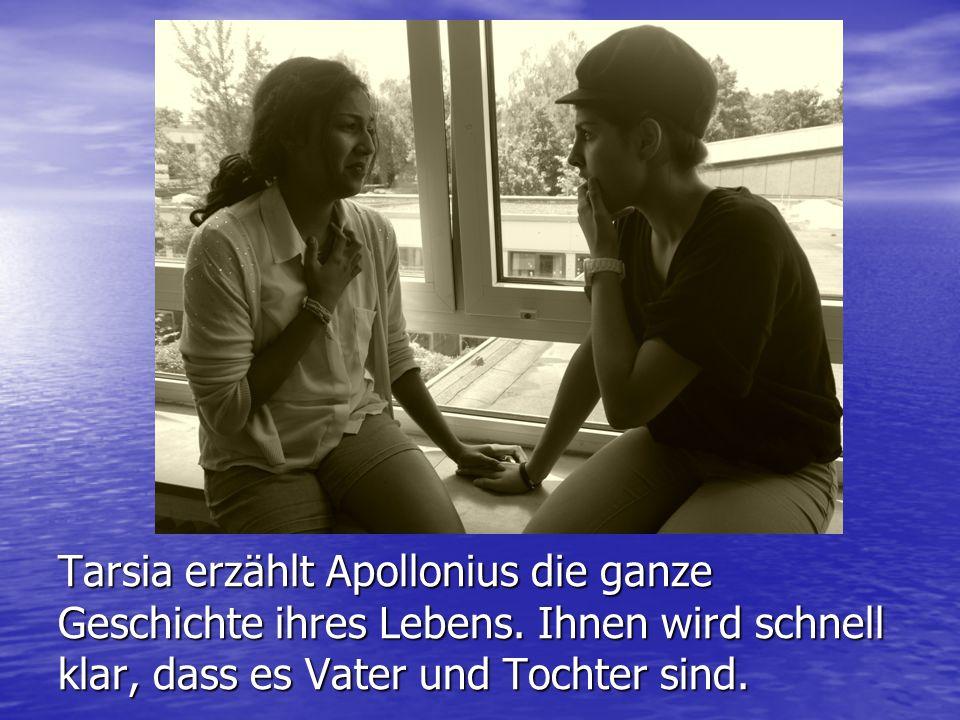 Tarsia erzählt Apollonius die ganze Geschichte ihres Lebens
