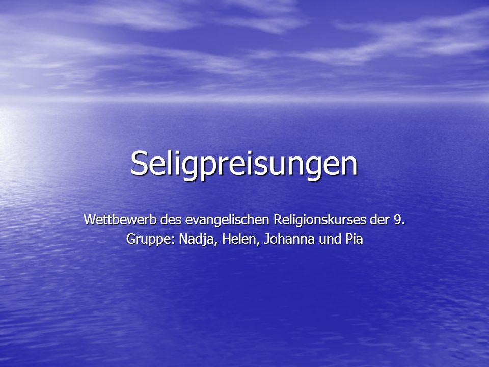 Seligpreisungen Wettbewerb des evangelischen Religionskurses der 9.