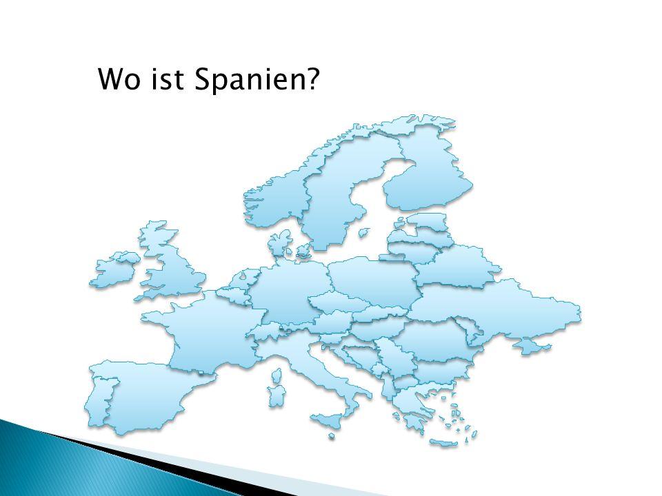 Wo ist Spanien