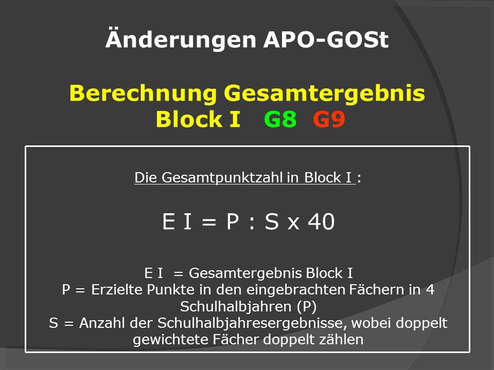 Änderungen APO-GOSt Berechnung Gesamtergebnis Block I G8 G9