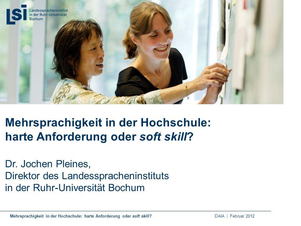 Mehrsprachigkeit in der Hochschule: harte Anforderung oder soft skill