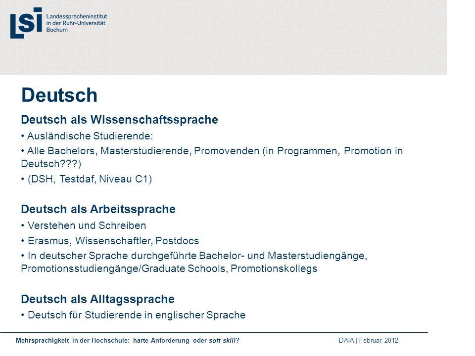 Deutsch Deutsch als Wissenschaftssprache Deutsch als Arbeitssprache