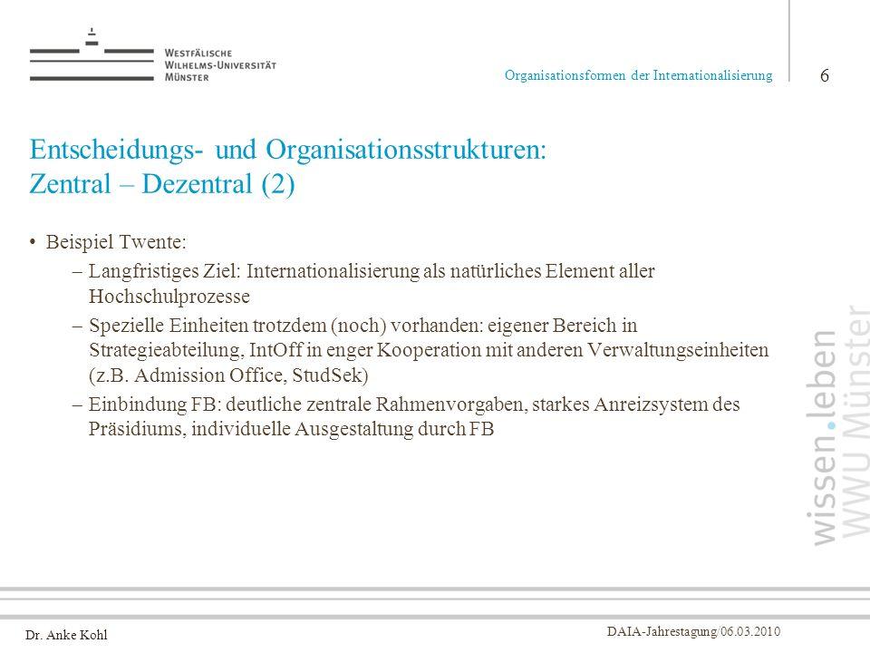 Entscheidungs- und Organisationsstrukturen: Zentral – Dezentral (2)