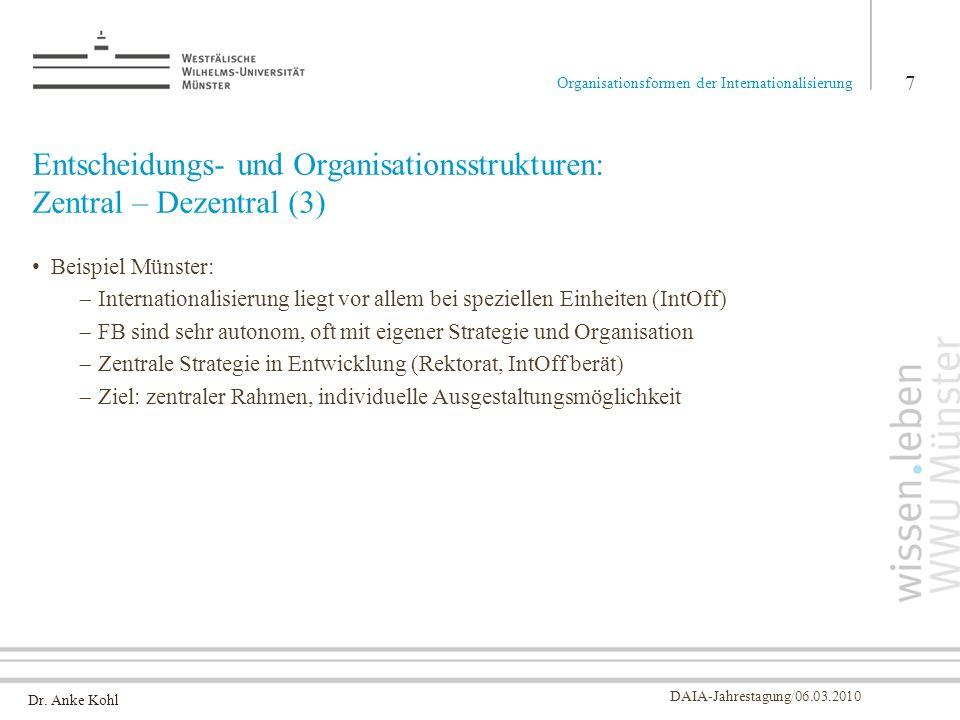 Entscheidungs- und Organisationsstrukturen: Zentral – Dezentral (3)