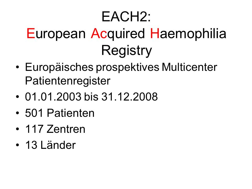 EACH2: European Acquired Haemophilia Registry