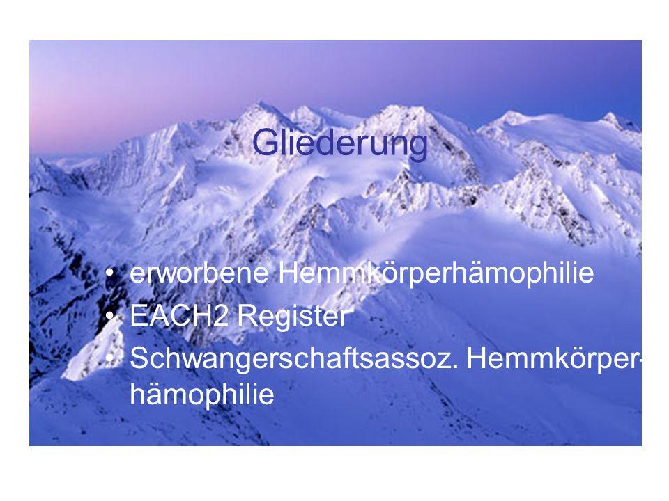 Gliederung erworbene Hemmkörperhämophilie EACH2 Register