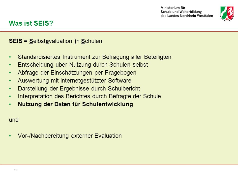 Was ist SEIS SEIS = Selbstevaluation in Schulen