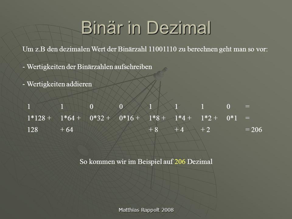 So kommen wir im Beispiel auf 206 Dezimal
