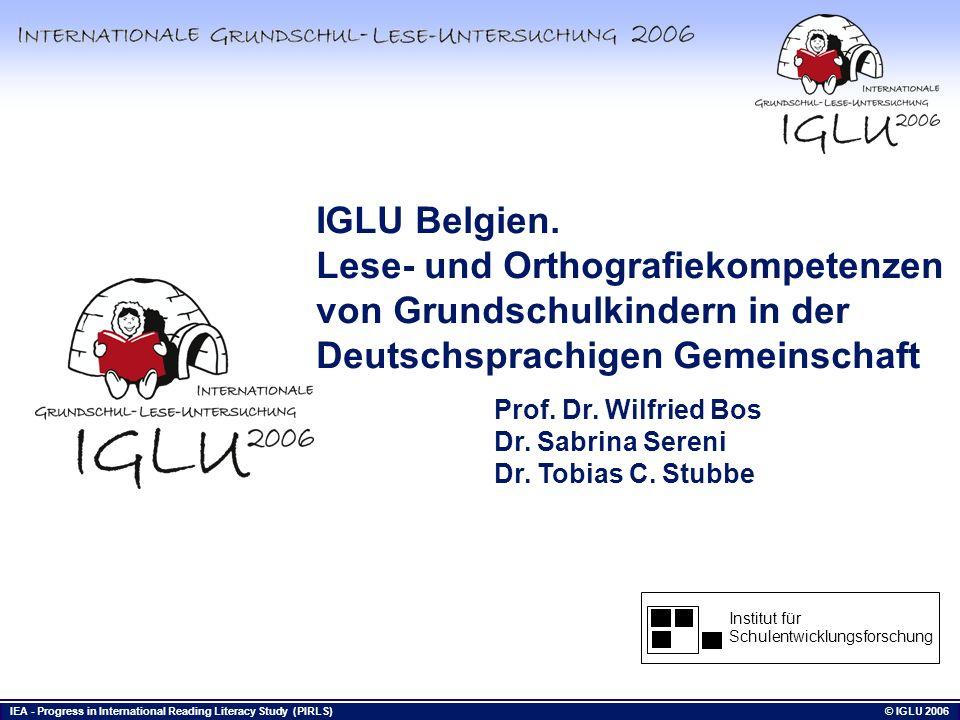 IGLU Belgien. Lese- und Orthografiekompetenzen von Grundschulkindern in der Deutschsprachigen Gemeinschaft.