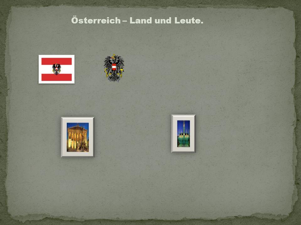 Österreich – Land und Leute.