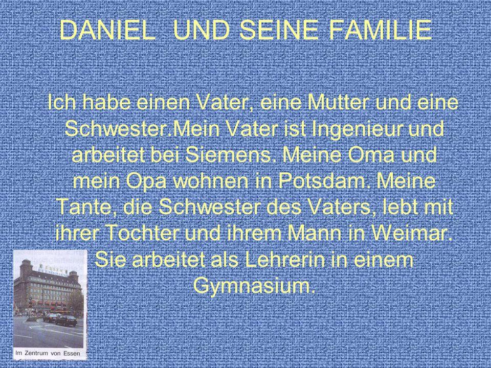 DANIEL UND SEINE FAMILIE