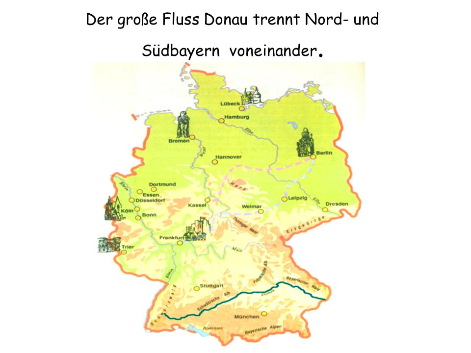 Der große Fluss Donau trennt Nord- und Südbayern voneinander.