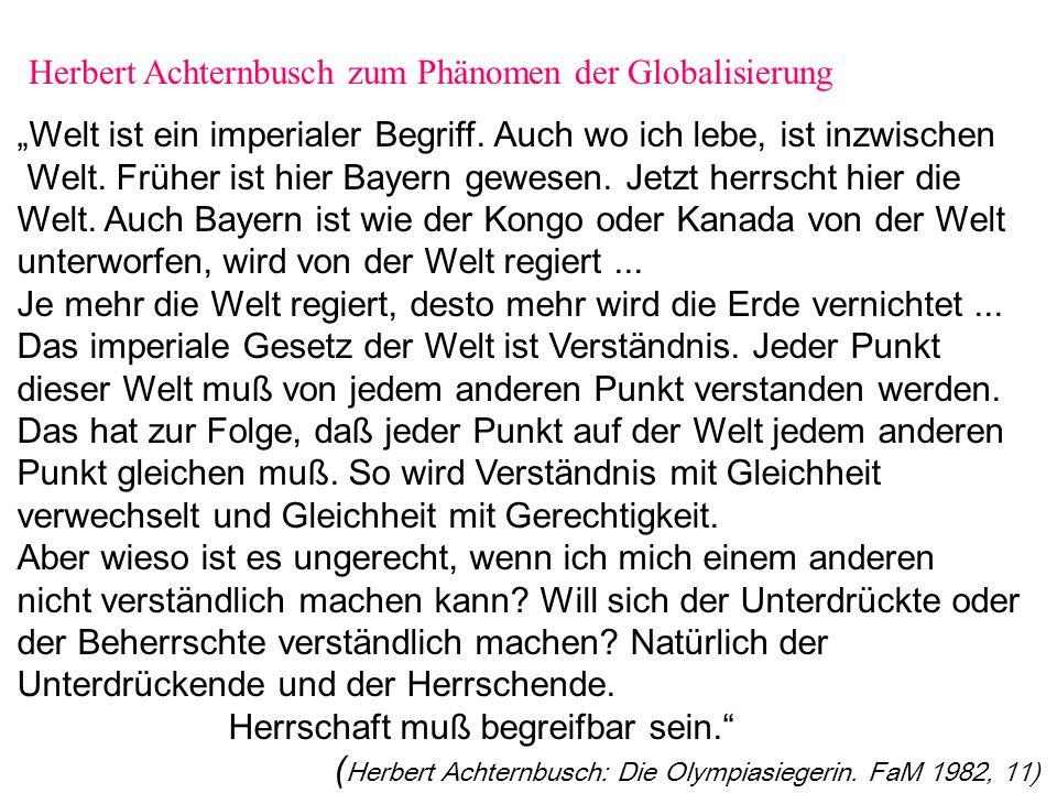 Herbert Achternbusch zum Phänomen der Globalisierung