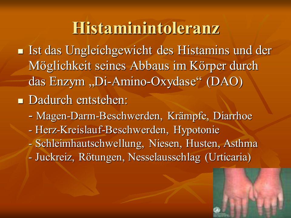 """Histaminintoleranz Ist das Ungleichgewicht des Histamins und der Möglichkeit seines Abbaus im Körper durch das Enzym """"Di-Amino-Oxydase (DAO)"""