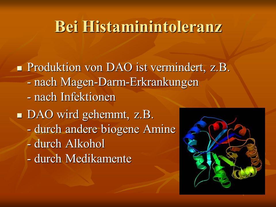 Bei Histaminintoleranz
