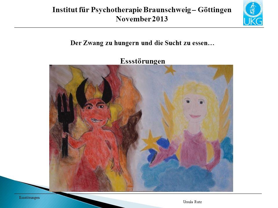 Institut für Psychotherapie Braunschweig – Göttingen November 2013