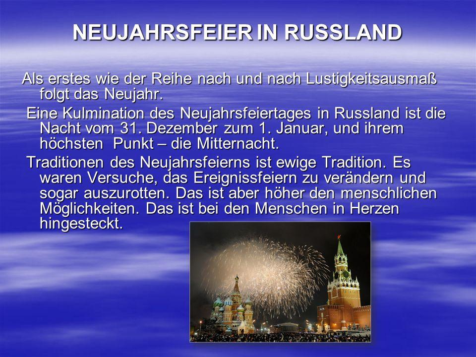 NEUJAHRSFEIER IN RUSSLAND