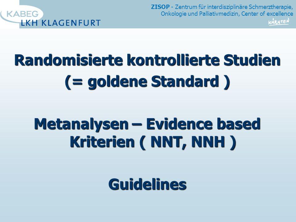 Randomisierte kontrollierte Studien (= goldene Standard )