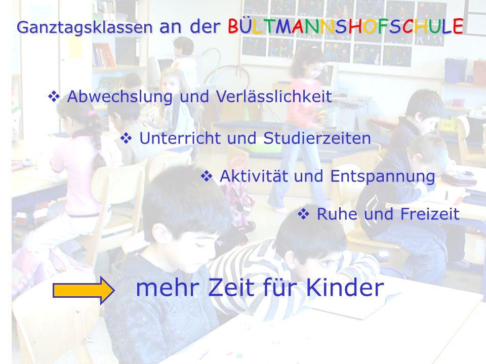 mehr Zeit für Kinder Ganztagsklassen an der BÜLTMANNSHOFSCHULE