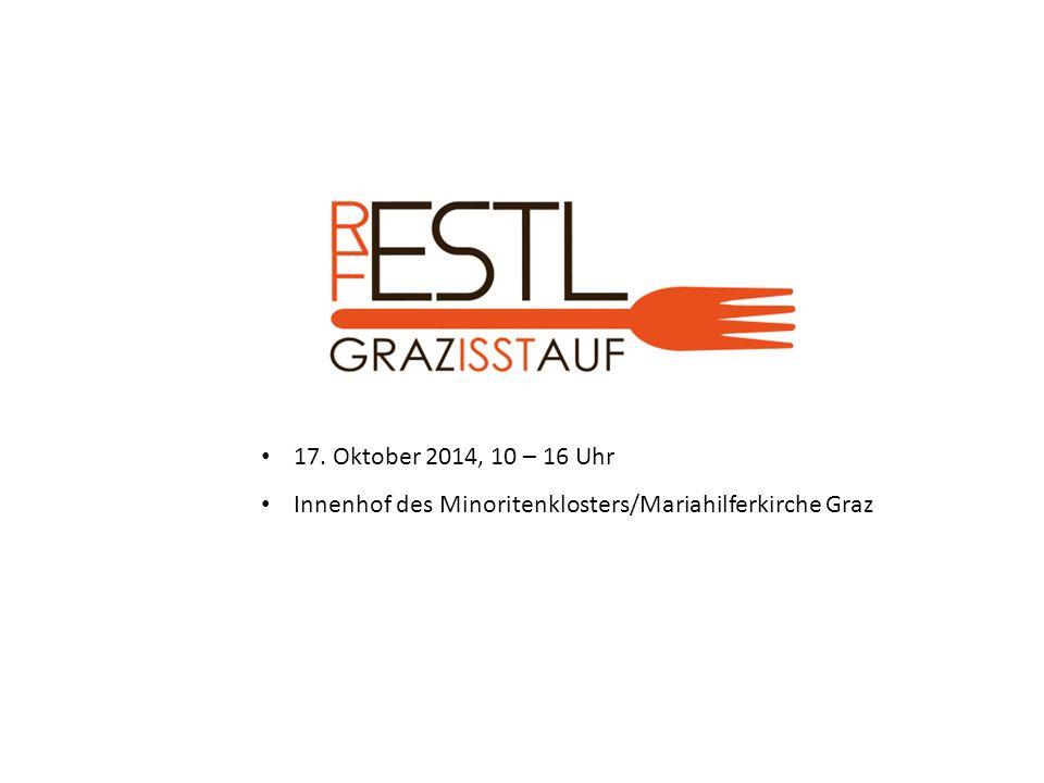 17. Oktober 2014, 10 – 16 Uhr Innenhof des Minoritenklosters/Mariahilferkirche Graz