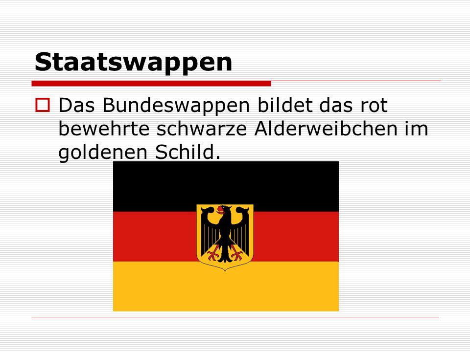 Staatswappen Das Bundeswappen bildet das rot bewehrte schwarze Alderweibchen im goldenen Schild.