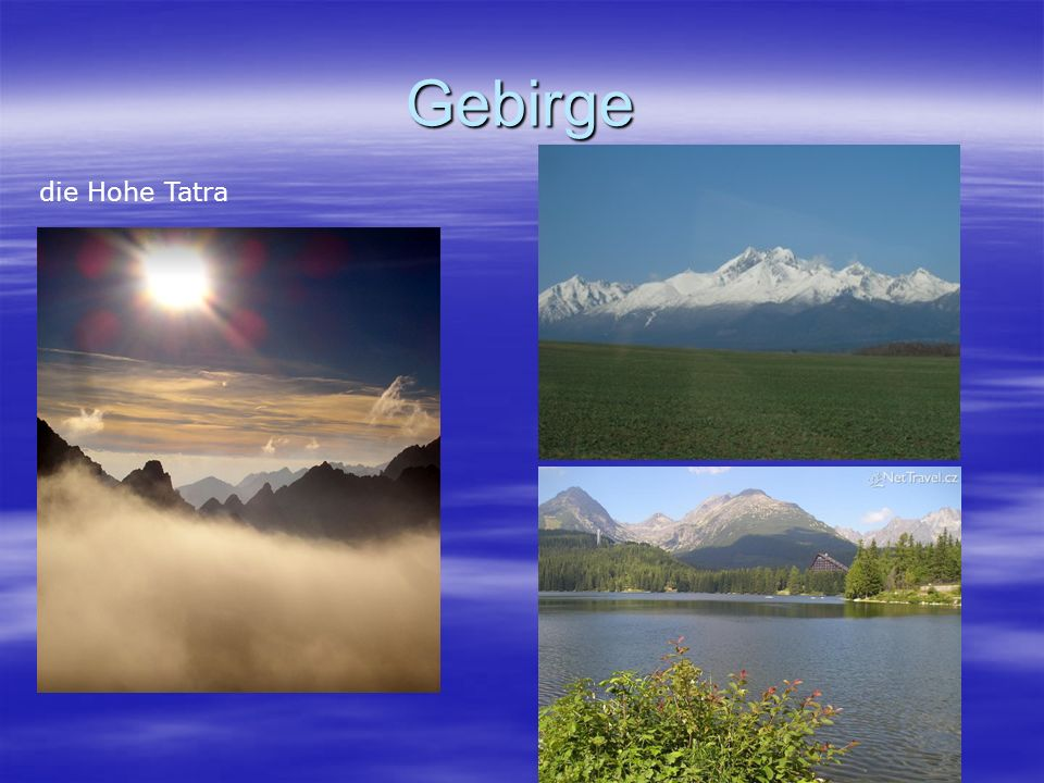 Gebirge die Hohe Tatra