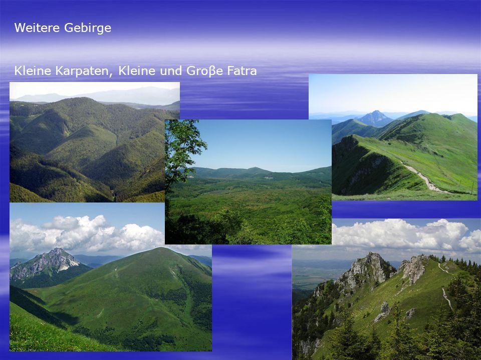 Weitere Gebirge Kleine Karpaten, Kleine und Groβe Fatra