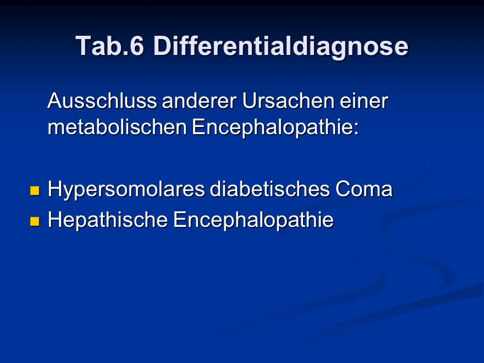 Tab.6 Differentialdiagnose