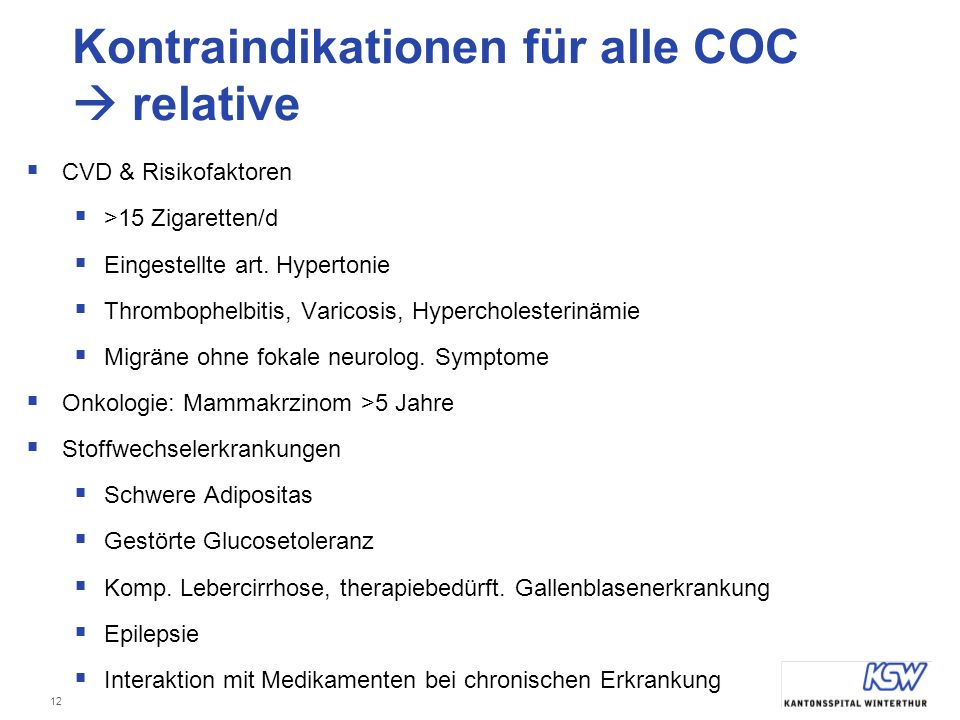 Kontraindikationen für alle COC  relative