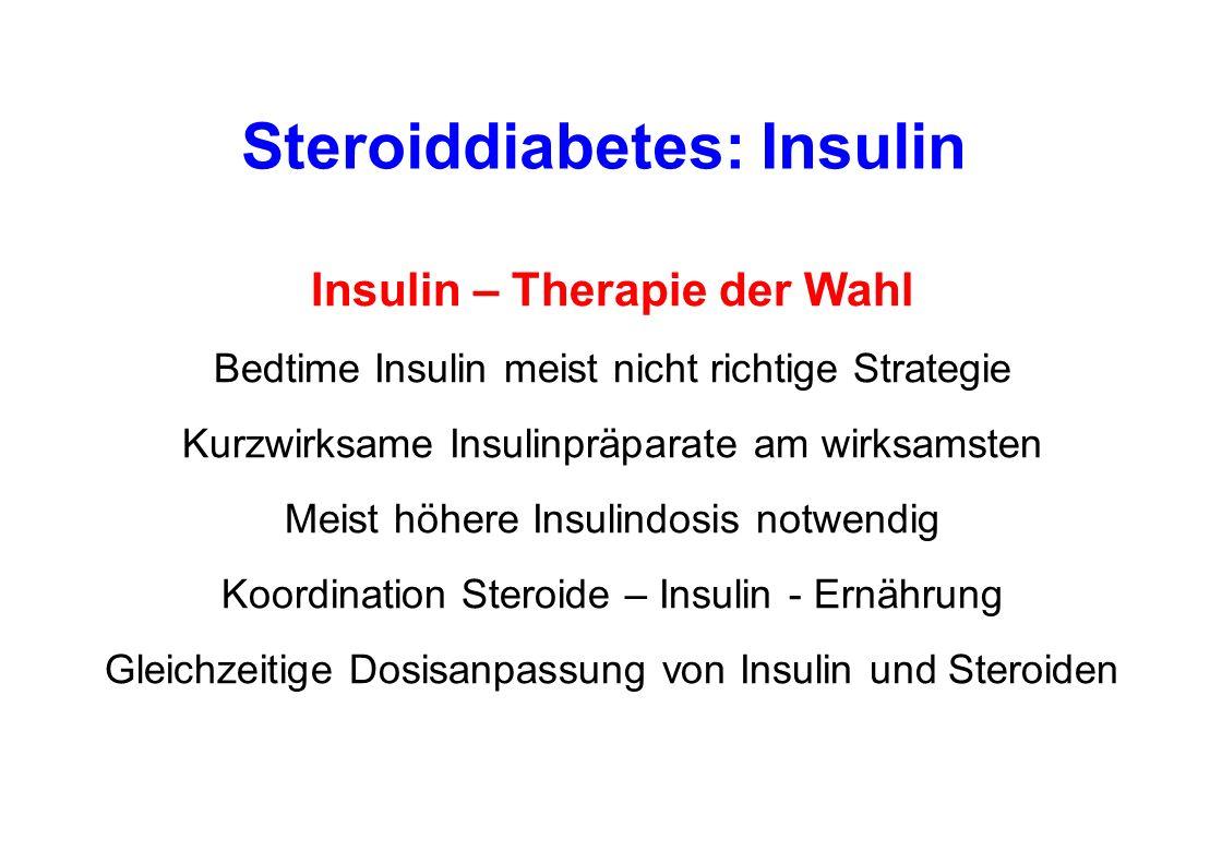 Steroiddiabetes: Insulin Insulin – Therapie der Wahl