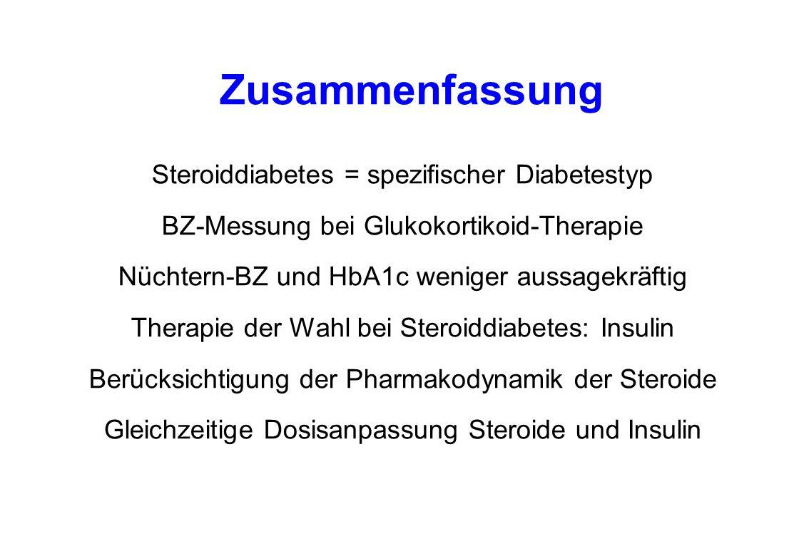 Zusammenfassung Steroiddiabetes = spezifischer Diabetestyp