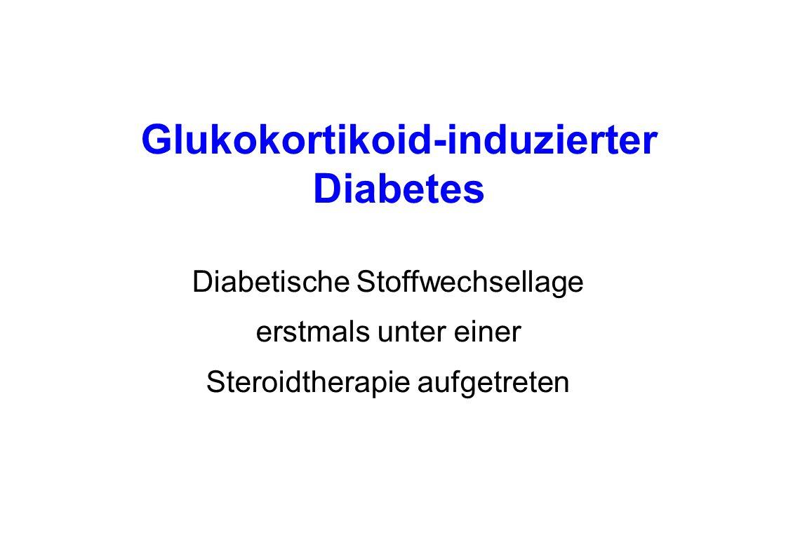 Glukokortikoid-induzierter Diabetes