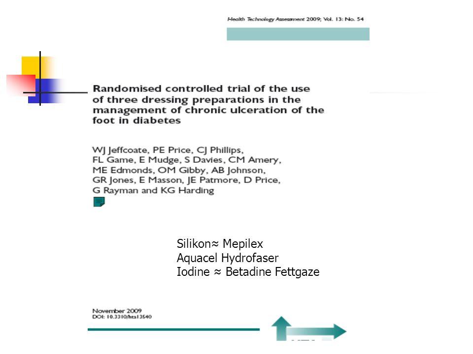 Silikon≈ Mepilex Aquacel Hydrofaser Iodine ≈ Betadine Fettgaze