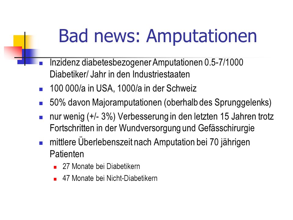 Bad news: Amputationen