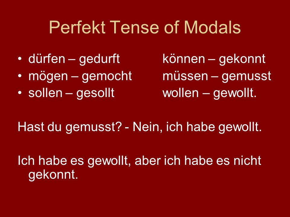 Perfekt Tense of Modals