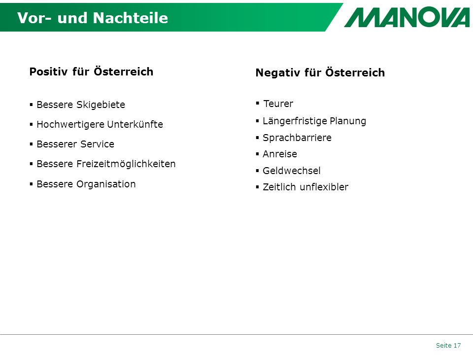 Vor- und Nachteile Positiv für Österreich Negativ für Österreich