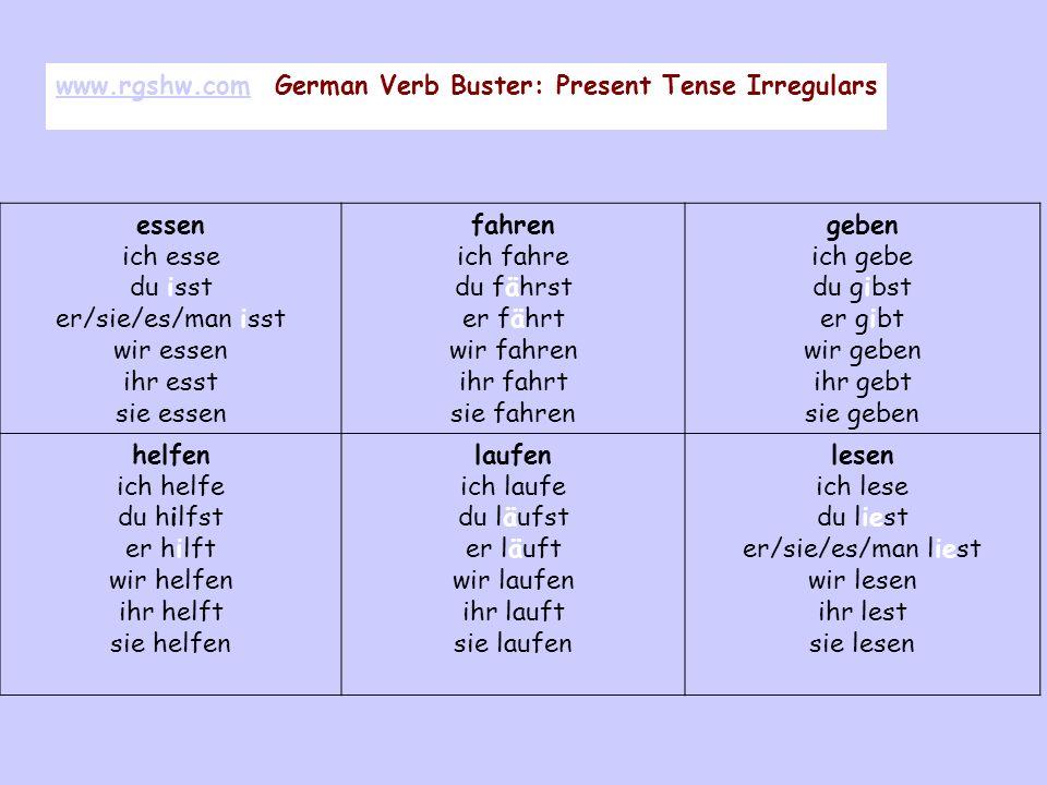 www.rgshw.com German Verb Buster: Present Tense Irregulars essen
