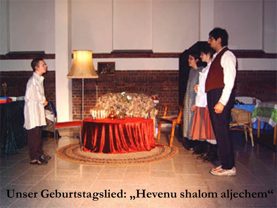 "Unser Geburtstagslied: ""Hevenu shalom aljechem"