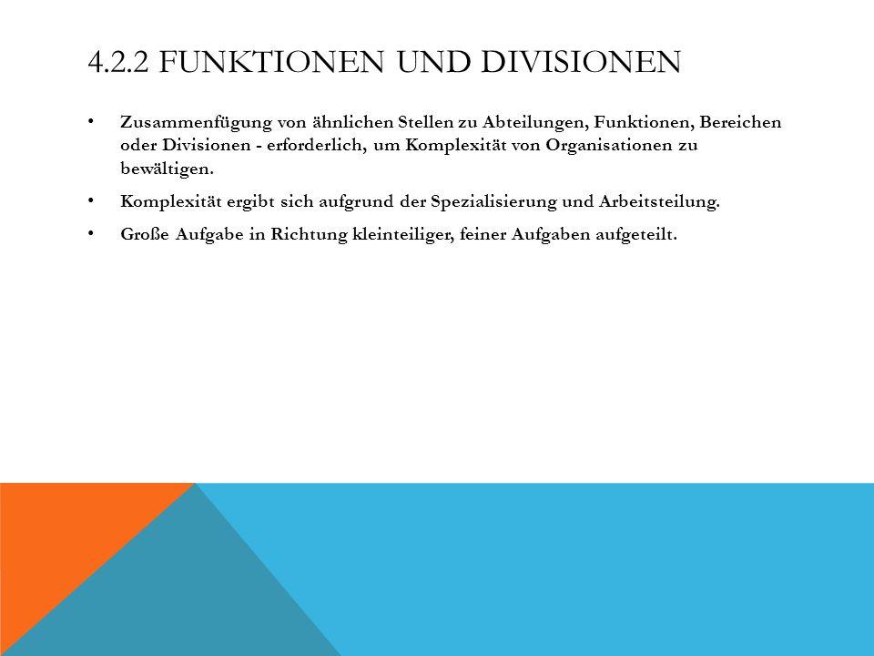 4.2.2 Funktionen und Divisionen