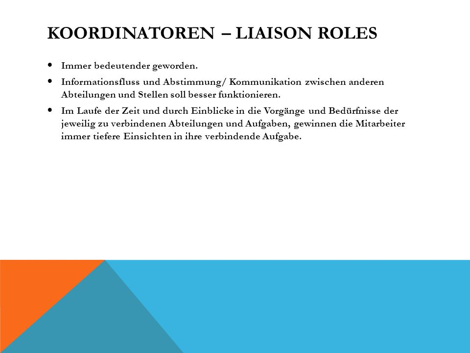 Koordinatoren – Liaison Roles